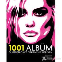 Ölmeden Önce Dinlemeniz Gereken 1001 Albüm
