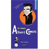 Ne Demiş Albert Camus-Ömer Sevinçgül