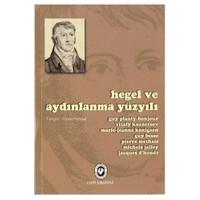 Hegel Ve Aydınlanma Yüzyılı - Guy Planty-Bonjour