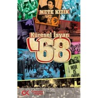 Küresel İsyan '68 - Mete Kızık