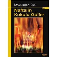 Naftalin Kokulu Güller