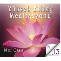 Yüksek Bilinç Meditasyonu