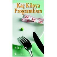 Kaç Kiloya Programlısın - Nil Gün