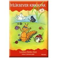 İyiliksever Kırkayak-Adnan Çakmakçıoğlu