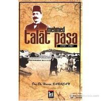 Mehmed Talat Paşa (1874-1921)-Hasan Babacan