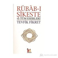 Rübab-ı Şikeste ve Tüm Eserleri
