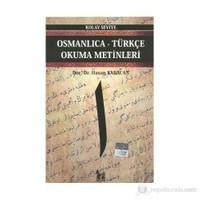 Osmanlıca-Türkçe Okuma Metinleri - Kolay Seviye-1
