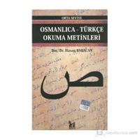 Osmanlıca-Türkçe Okuma Metinleri - Orta Seviye-6