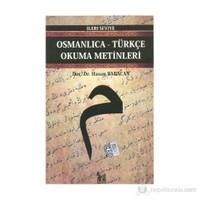 Osmanlıca-Türkçe Okuma Metinleri - İleri Seviye-4