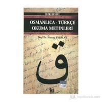 Osmanlıca-Türkçe Okuma Metinleri - İleri Seviye-1