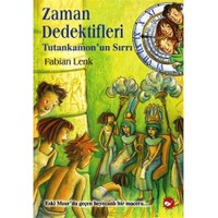 Zaman Dedektifleri - Tutankamon'un Sırrı - Fabian Lenk