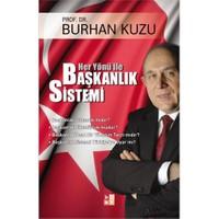 Her Yönü ile Başkanlık Sistemi - Burhan Kuzu