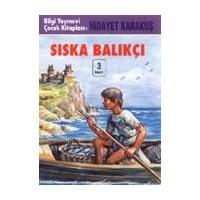 Sıska Balıkçı - Hidayet Karakuş