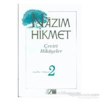 Çeviri Hikayeler Masallar 2-Nazım Hikmet Ran