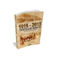 1915 - 2015 Yüzyıllık Sorun-Etyen Mahçupyan