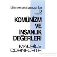 Komünizm Ve İnsanlık Değerleri