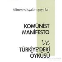 Komünist Manifesto Ve Türkiyedeki Öyküsü