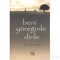 Beni Yüreğinle Dinle-E. Ali Okur