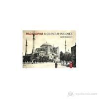 Hagia Sophia İn Old Picture Postcard
