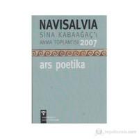 Navisalvia Sina Kabaağaç'ı Anma Toplantısı 2007 - Ars Poetika