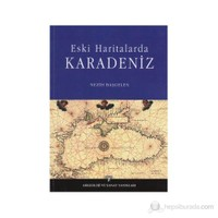 Eski Haritalarda Karadeniz
