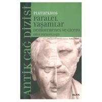 Paralel Yaşamlar / Demos Thenes Ve Cicero