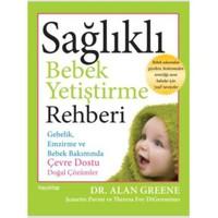 Sağlıklı Bebek Yetiştirme Rehberi - Jeanette Pavini