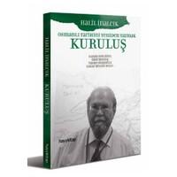 Kuruluş - Osmanlı Tarihini Yeniden Yazmak - Hasan Soygüzel