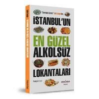 İstanbul'un En güzel Alkolsüz Lokantaları - Salih Zengin
