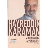 Müslüman'In Hayat Bilgisi-Hayreddin Karaman