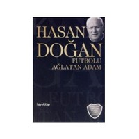 Hasan Doğan - Futbolu Ağlatan Adam (Cd Hediyeli)