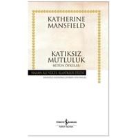 Katıksız Mutluluk-Katherine Mansfield
