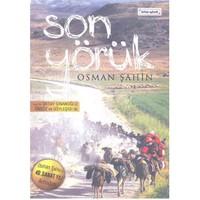 Son Yörük - Osman Şahin