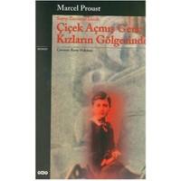 Çiçek Açmış Genç Kızların Gölgesinde - Marcel Proust
