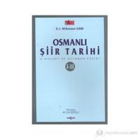 Osmanlı Şiiri Tarihi (1-2)-E.J. Wilkinson Gibb