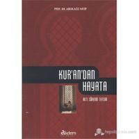 Kur'an'dan Hayata (Altı Surenin Tefsiri)