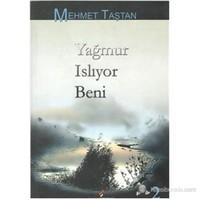 Yağmur Islıyor Beni-Mehmet Taştan