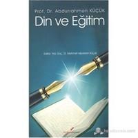 Din Ve Eğitim-Abdurrahman Küçük