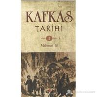 Kafkas Tarihi 1 - Mahmut Bi