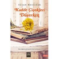 Kadife Çiçekleri Düşerken - Susan Meissner
