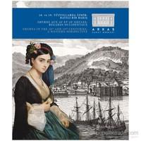 18. Ve 19. Yüzyıllarda İzmir: Batılı Bir Bakış
