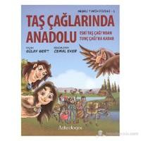 Neşeli Tarih Dizisi 1 Taş Çağlarında Anadolu