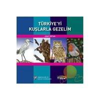 Türkiye'yi Kuşlarla Gezelim