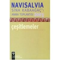 Navisalvia Sina Kabaağaçı'ı Anma Toplantısı 2003 Çeşitlemeler