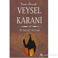 Yemen İllerinde Veysel Karani - Mustafa Necati Bursalı