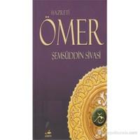 Hazreti Ömer-Şemsüddin Ahmed Sivasi