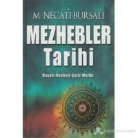 Mezhebler Tarihi (Hanefi - Hanbeli - Şafii - Maliki)-Mustafa Necati Bursalı