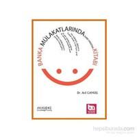 Akademi Consulting Training 2013 Banka Mülakatlarında Fark Yaratma Kitabı-Arıl Cansel