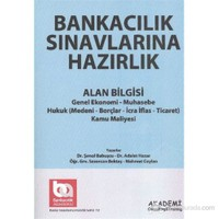 Akademi Bankacılık Sınavlarına Hazırlık Alan Bilgisi