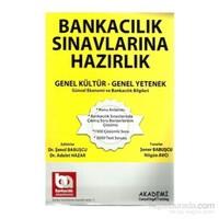 Akademi Consulting Training 2013 Bankacılık Sınavlarına Hazırlık Genel Kültür Genel Yetenek-Şener Babuşcu